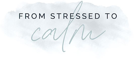 From Stressed to Calm